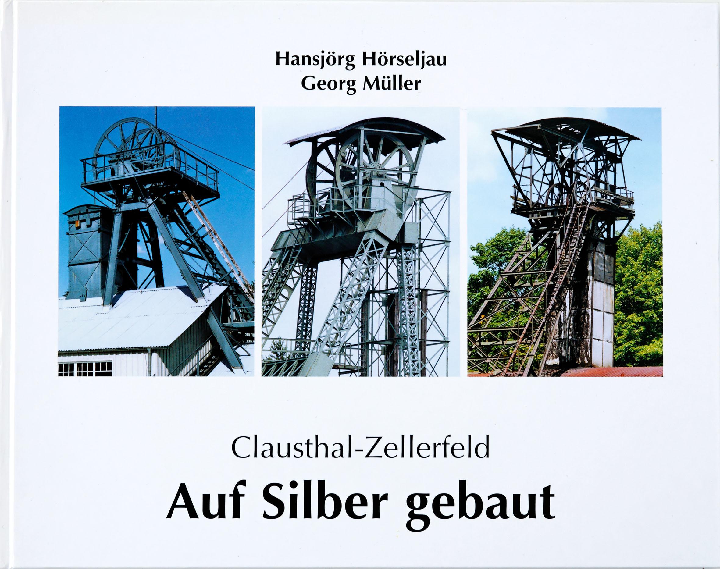 Clausthal-Zellerfeld – Auf Silber gebaut